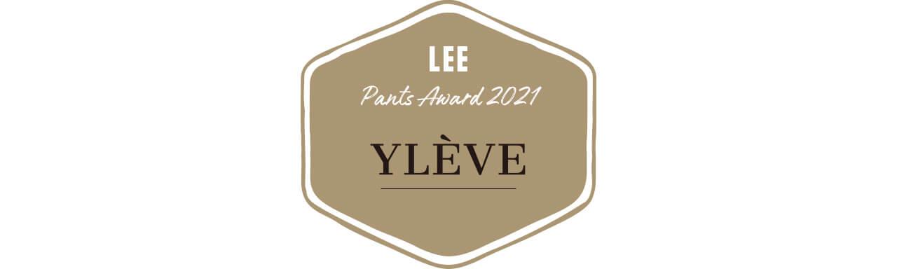 【LEE Pants Award 2021】YLÈVE
