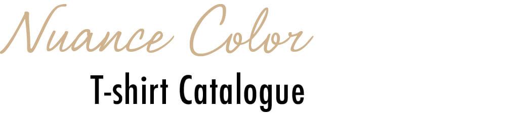 Nuance Color T-shirt Catalogue