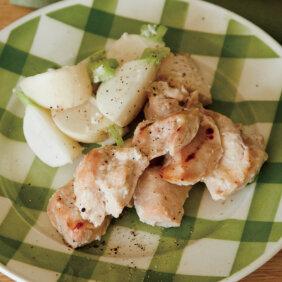 「鶏むねとかぶの塩麹グリル」レシピ/ワタナベマキさん