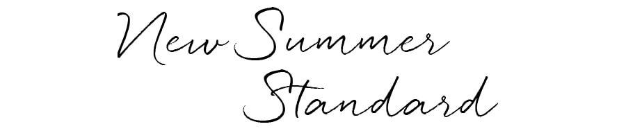 New Summer Standard